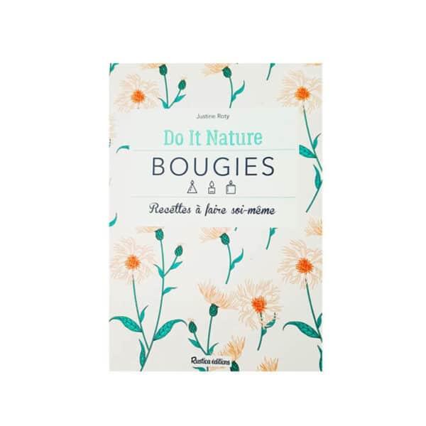 Do It Nature Bougie by Ponoie - Vos bougies naturelles DIY - Tuto bougies